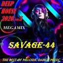 Savage 44 - Give me Eurodance 2020
