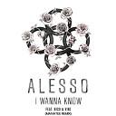 Alesso feat. Nico & Vinz - I Wanna Know (Aventry Remix)