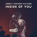 Zerb - Inside Of You Vintage Culture