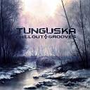 Tunguska Chillout Grooves vol.4