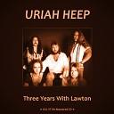 Uriah Heep - Cheat N Lie