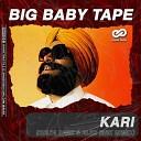 Big Baby Tape - Kari Kolya Dark Alex Shik Radio Edit