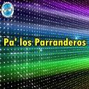 Consuelo P rez - Los Parranderos