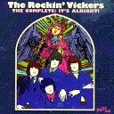 The Rockin Vickers - Baby Never Say Goodbye
