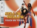 Yellow Mellow - Touch By Touch Beach Peaches Mix