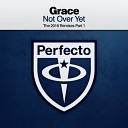 Paul Oakenfold pres Grace - Not Over Yet Vanilla Ace Remix