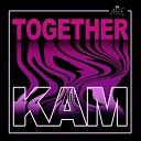 KAM - Together