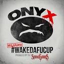Onyx - TurnDaFucUp feat SickFlo Sicknature Snak the Ripper 100 Mad Remix