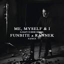G-Eazy & Bebe Rexha - Me, Myself & I (Funbite Rannek Remix)