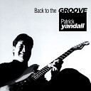 Patrick Yandall - Crying in the Dark