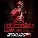 Flo Rida T Pain - Low Alex Becker Nicky Rich Remix