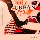 Malkov - Urban