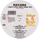 HAVANA - I Can t Stay Away From You Paradhouse Mix