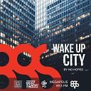 Wake Up City