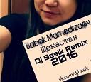 Babek Mamedrzaev - Щекастая (Dj Basik Remix 2016)