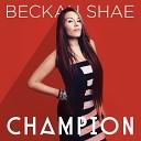 Beckah Shae - Supernova
