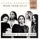 Fifth Harmony - Work From Home (Nejtrino & Baur Remix)