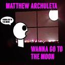 Matthew Archuleta - Somebody