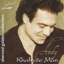 Andy - Che Khoshgel Shodi