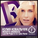 124 Julija Koval chuk - Mohito Loud Bit Project Dj Lykov Official Remix