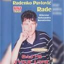 Radenko Pavlovic Rade - Sedim pijem u kafani
