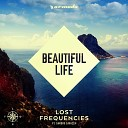 [Preview] Lost Frequencies Feat. Sandro Cavazza - Beautiful Life