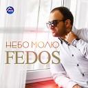 Fedos - Я скучаю по тебе