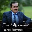Israil Memmedov - Bes Bu Nece Sevgidir