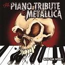 The Piano Tribute to Metallica