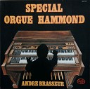 Andre Brasseur - Special Orgue Hammond