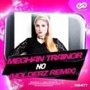 Meghan Trainor - No (Holderz Remix)