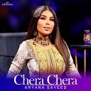 Aryana Sayeed - Chera Chera