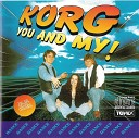 Korg - You And My