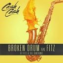 Cash Cash feat. Fitz of Fitz and The Tantrums - Broken Drum (Original Mix)