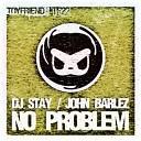 Dj Stay - No Problem Dj Cristiao Remix