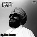 KARI - Big Baby Tape Dj Alex Remix
