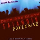 SAlANDIR - 4 Doom And Gloom EXCLUSIVE Daily Mini Edition