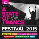 A State Of Trance Festival 2015 (Mixed by Heatbeat, MaRLo, Jorn ...