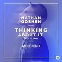 Nathan Goshen - Thinking About It (Let It Go) (DJ Amice Remix) (zaycev.net)