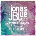 Jonas Blue feat  JP Cooper - Perfect Strangers (Denis First Remix)  vk.com/bestelectronic