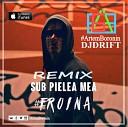 Carla s Dreams DJDRIFT ArtemBoronin - Sub Pielea Mea