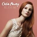 Celia Paver - Belive me