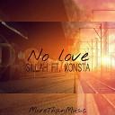 SILLAH x KONSTA - No Love by MTM
