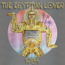 The Egyptain Lover - Got To Get It