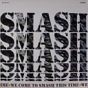 Smash - First Movement