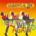 Sequential One - Here We Go Again