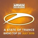 A State Of Trance Radio Top 20 July 2016 WEB