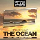 MIKE PERRY FT. SHY MARTIN - THE OCEAN (RMX)