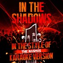 In the Shadows (In the Style of the Rasmus) [Karaoke Version] - Single