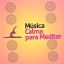 Música Calma para Meditar